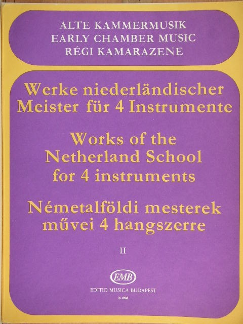 Image for Works of the Netherland School for 4 Instruments