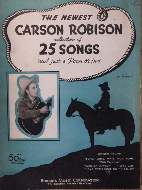 Image for ALBUM: The Newest Carson Robison Collection of 25 Songs