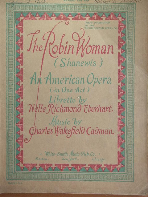 Image for Shanewis (The Robin Woman)  An American Opera (in One Act)