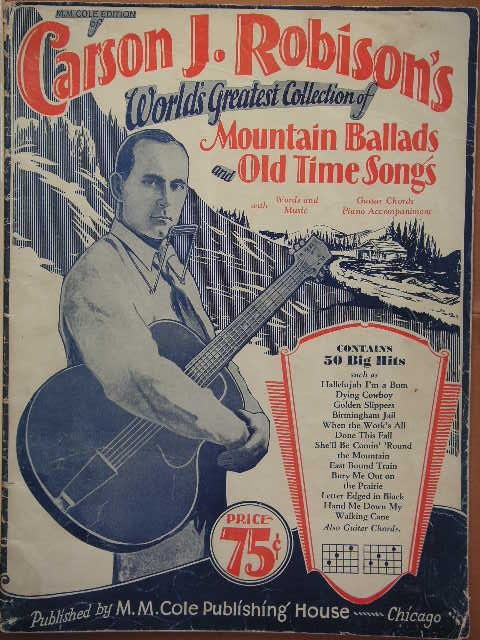 Image for ALBUM: Carson J. Robison's World's Greatest Collection of Mountain Ballads and Old Time Songs