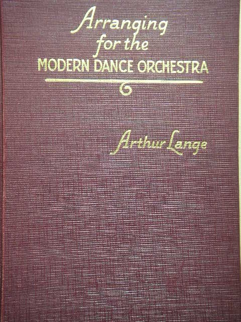 Image for Arranging for the Modern Dance Orchestra